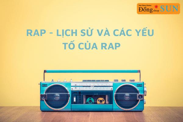 Đôi điều về nhạc rap
