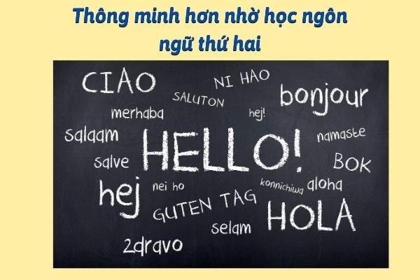 Thông minh hơn nhờ học ngôn ngữ thứ hai